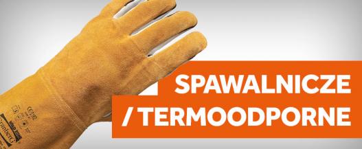 rękawice spawalnicze i termoodporne
